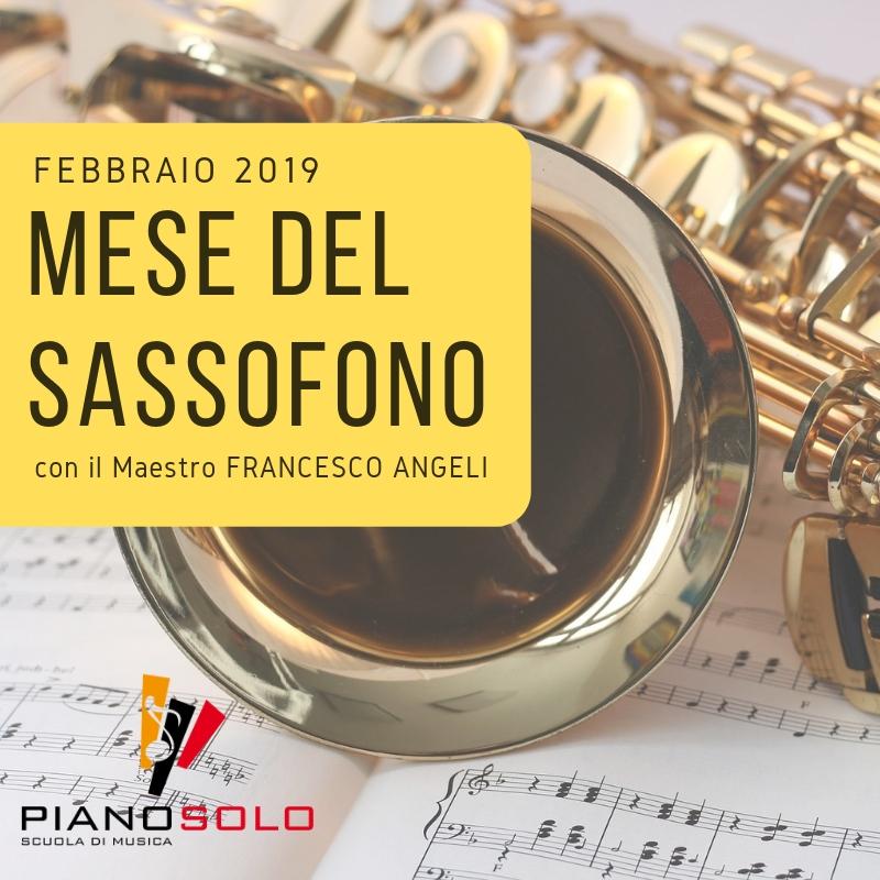 """Mese del Sassofono - Scuola di Musica """"Piano, Solo"""""""