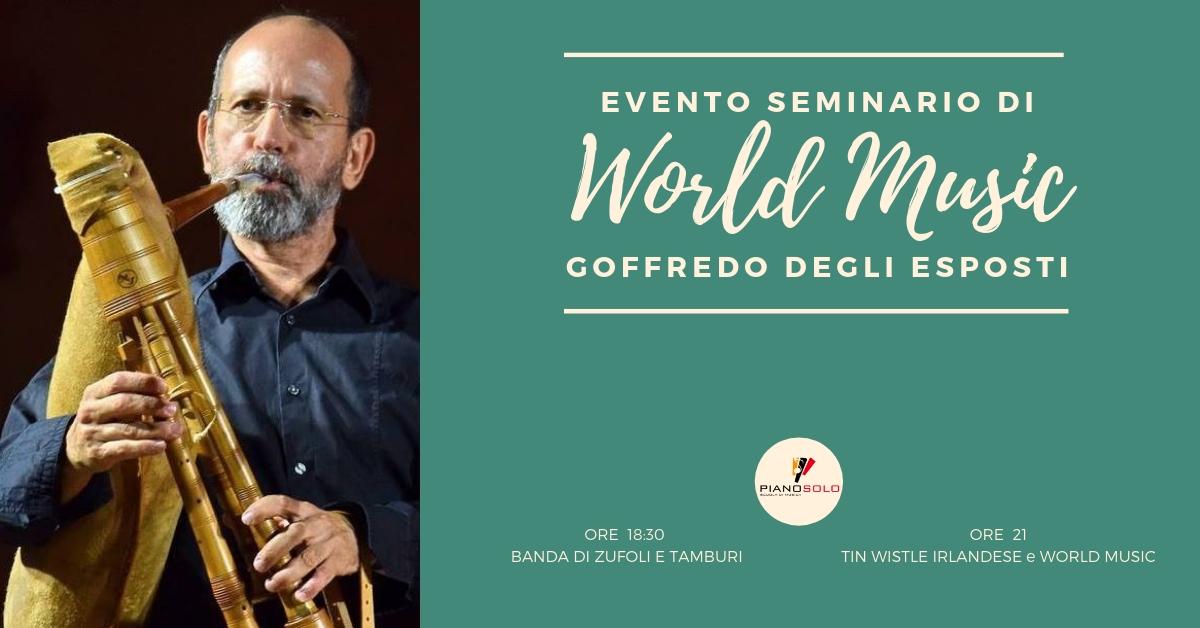 """Seminario di World Music con Goffredo degli Esposti - Scuola di Musica """"Piano, Solo"""""""